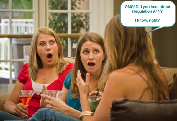 Regulation A Plus Women Gossiping
